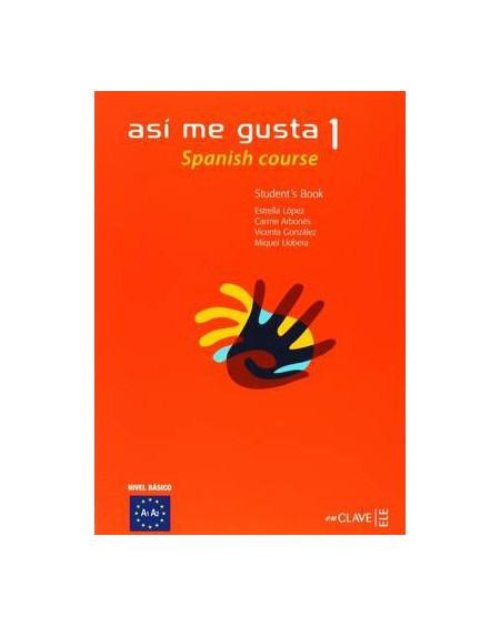 Así me gusta inglés 1 - Student's Book