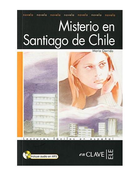 Misterio en Santiago de Chile +Audio descargable (LFEE Nivel-1)