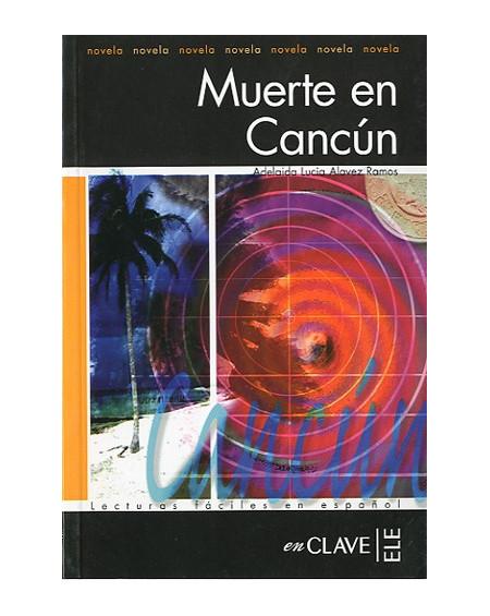 Muerte en Cancún (LFEE Nivel-3)